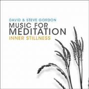 Music for Meditation : Inner Stillness - David and Steve Gordon